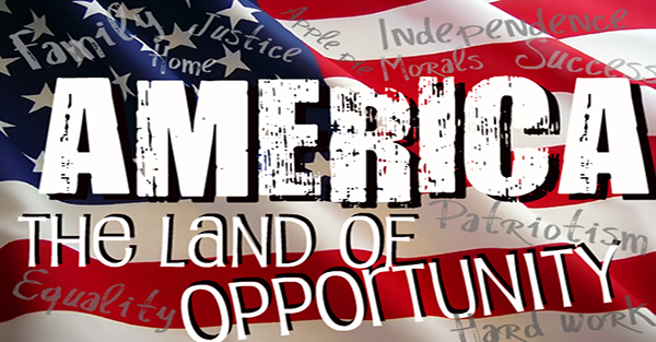 america land opportunity essay Argument: america, a land of equal opportunity essaysamerica the land of equal opportunity, freedom to vote, to speak, and worship this idea is rather appealing.